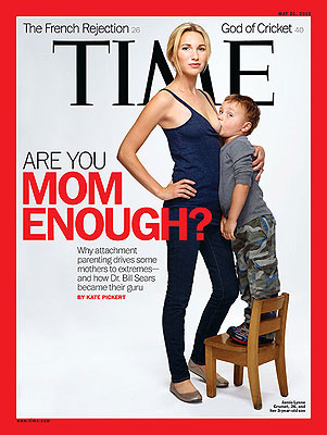 Time Magazine has the balls to ask if you're Mom enough