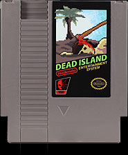 Dead Island on your Nintendo NES