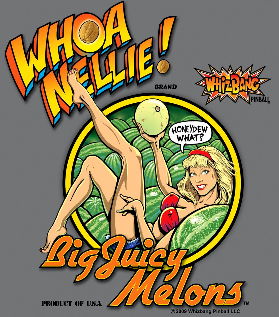Whoa Nellie! Big Juicy Melons