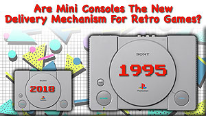As the PlayStation Classic looms, do we need mini consoles or better ways to play retro games?